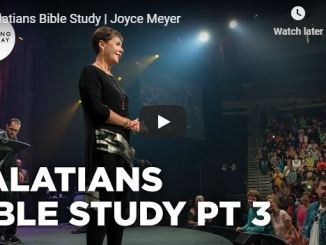 Joyce Meyer Message - Galatians Bible Study Part 3