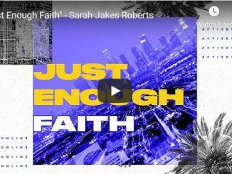 Sarah Jakes Roberts Sermon - Just Enough Faith