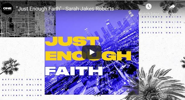 Sarah Jakes Roberts Sermon - Just Enough Faith