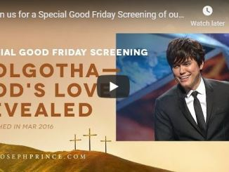 Special Good Friday Screening of service with Joseph Prince