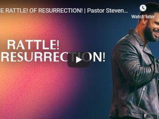 Steven Furtick Sermon - The Rattle Of Resurrection
