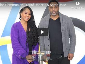Touré Roberts & Sarah Jakes Roberts - Online Communion