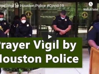 Your Daily Manna - Prayer Vigil by Houston Police For Covid-19