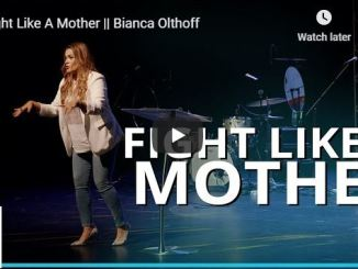 Bianca Olthoff Message - Fight Like A Mother - May 2020