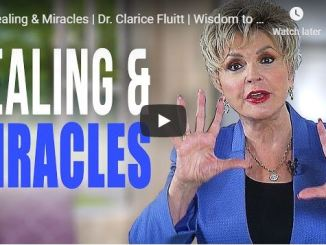 Clarice Fluitt Message - Healing & Miracles - May 2020