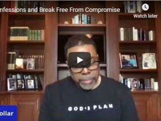 Creflo Dollar - Confessions and Break Free From Compromise - May 21