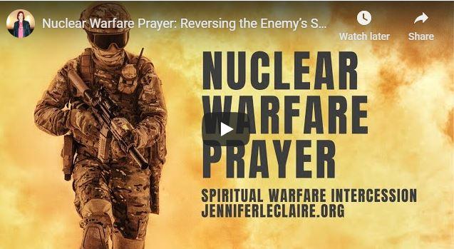 Jennifer Leclaire - Nuclear Warfare Prayer - May 13 2020