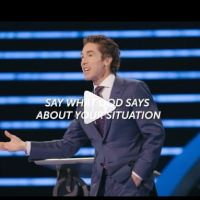 "Joel Osteen - ""Say What God Says About Your Situation"" - May 25 2020"