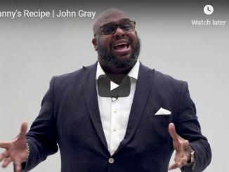 John Gray Sermon - Granny Recipe - May 2020