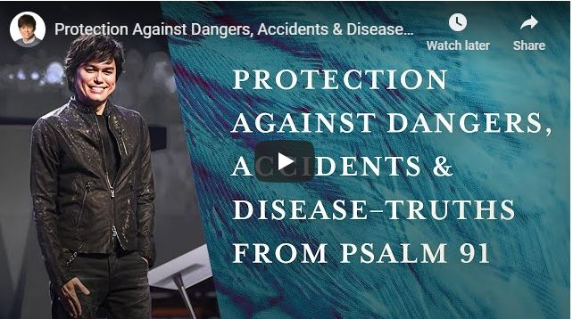 Joseph Prince - Protection Against Dangers - May 22