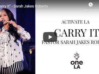Pastor Sarah Jakes Roberts Sermon - Carry It