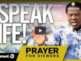 Prophet TB Joshua Sermon - I Speak Life - May 2020