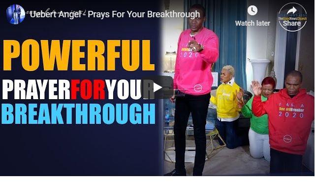 Prophet Uebert Angel Prays For Your Breakthrough