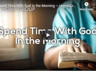 Rick Renner and Home Group - Spend Time With God In the Morning