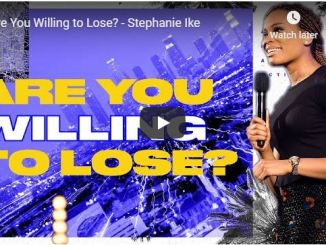 Stephanie Ike Message - Are You Willing to Lose - May 15 2020