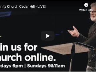 Trinity Church Cedar Hill Sunday Service May 17