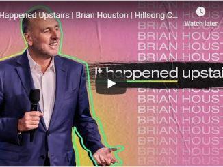 Brian Houston Sermon - It Happened Upstairs - May 31 2020