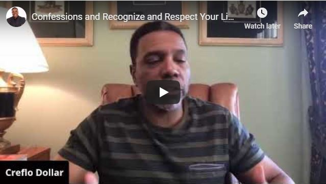 Creflo Dollar - Confessions and Recognize and Respect Your Limitation