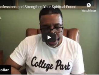 Creflo Dollar - Confessions and strengthen your spiritual Foundation - 2020