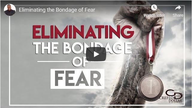 Creflo Dollar Sermon - Eliminating the Bondage of Fear - June 1 2020