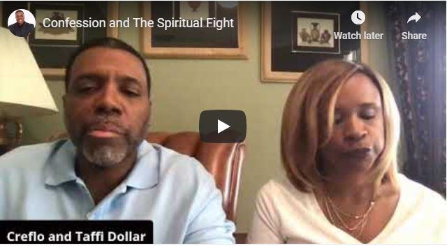 Creflo & Taffi Dollar Sermon - Confession and The Spiritual Fight - 2020