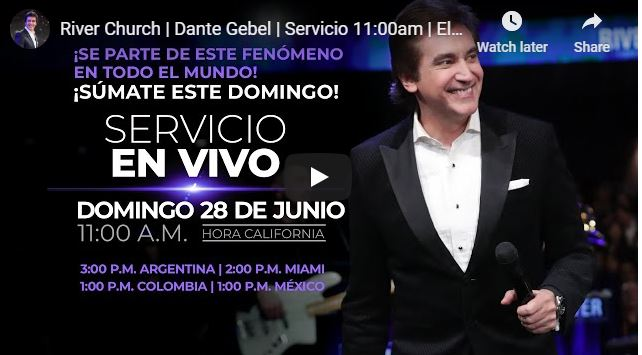 Dante Gebel - River Church Service - El Otro Dios - June 28 2020