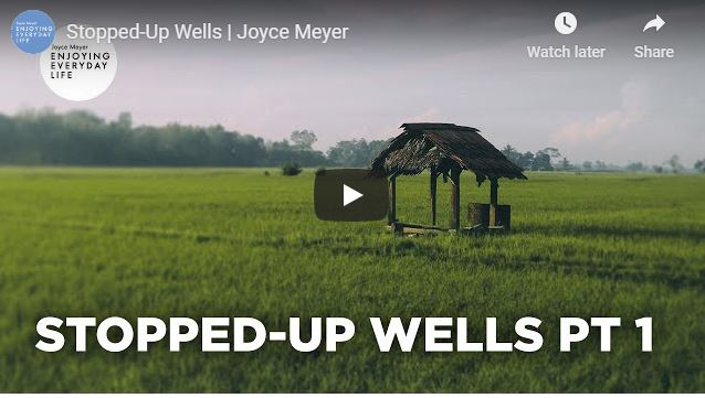 Joyce Meyer Sermon - Stopped-Up Wells - June 29 2020