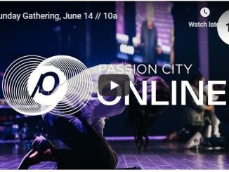 Passion City Church Sunday Live Service June 14 2020