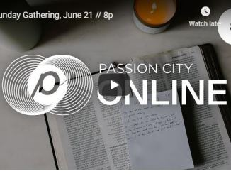 Passion City Sunday Live Service June 21 2020