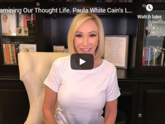 Paula White - Examining Our Thought Life - June 2020