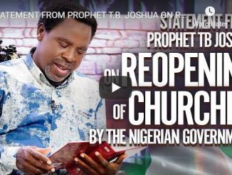 Statement From Prophet TB Joshua On Reopening Of Churches - 2020