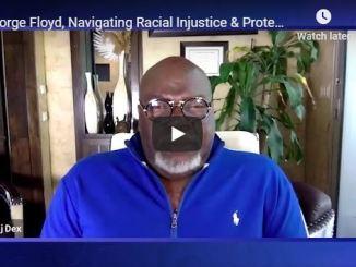 TD Jakes & Charles Jenkins - George Floyd - Navigating Racial Injustice