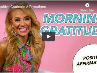 Terri Savelle Foy - Positive Gratitude Affirmations - June 22 2020