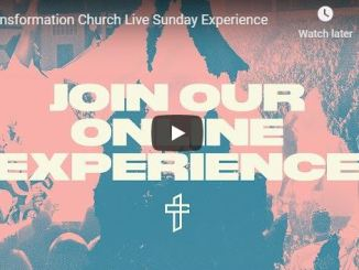 Transformation Church Live Sunday Experience June 28 2020