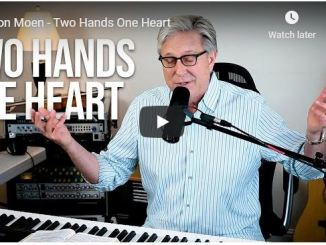 Worship & Praise: Don Moen - Two Hands One Heart - 2020