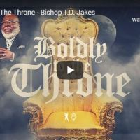Sermon: Bishop TD Jakes - Boldly To The Throne - July 5 2020