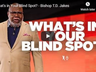 Bishop TD Jakes Sermon - What's in Your Blind Spot - July 1 2020