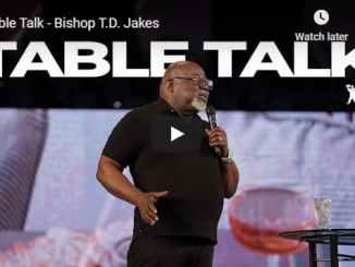 Bishop TD Jakes Sunday Sermon - Table Talk - July 19 2020