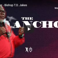 Bishop TD Jakes - The Anchor - July 1 2020 - Naijapage.com