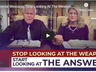 Jesse and Cathy Duplantis - Stop Looking At The Weapon - July 2020