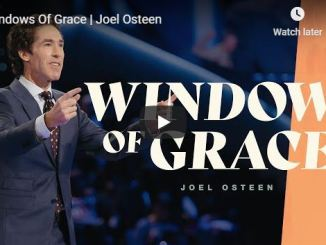 Joel Osteen Sermon - Windows Of Grace - July 6 2020