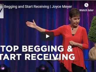 Joyce Meyer - Stop Begging and Start Receiving - July 2020