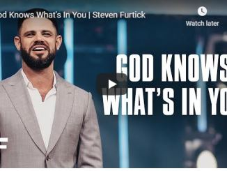 Pastor Steven Furtick Sermon - God Knows What's In You - July 2020