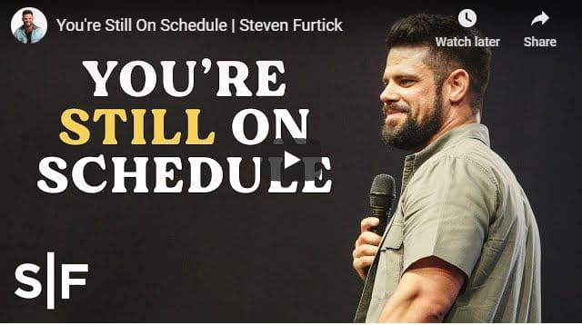 Pastor Steven Furtick Sermon - You are Still On Schedule - July 31 2020