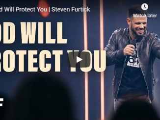 Steven Furtick Sermon - God Will Protect You - July 22 2020