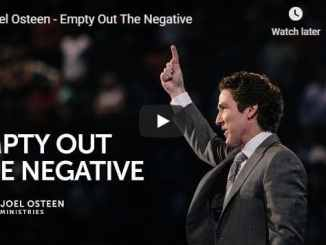 Joel Osteen - Empty Out The Negative - August 20 2020