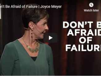 Joyce Meyer Sermon - Don't Be Afraid of Failure - August 15 2020