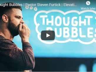 Pastor Steven Furtick Sermon - Thought Bubbles - August 23 2020
