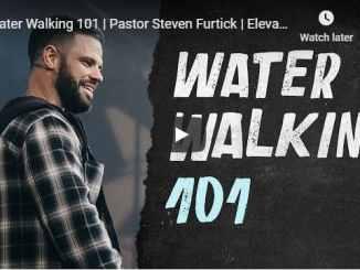 Pastor Steven Furtick Sermon - Water Walking 101 - August 9 2020