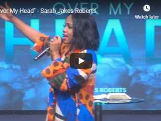 "Sarah Jakes Roberts Sermon - ""Over My Head"" - August 20 2020"